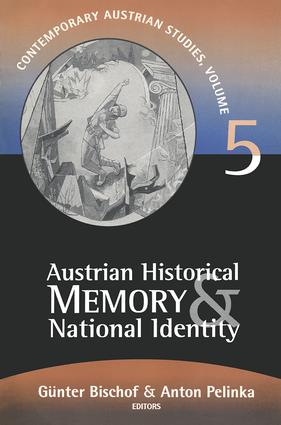 Austrian Historical Memory and National Identity book cover