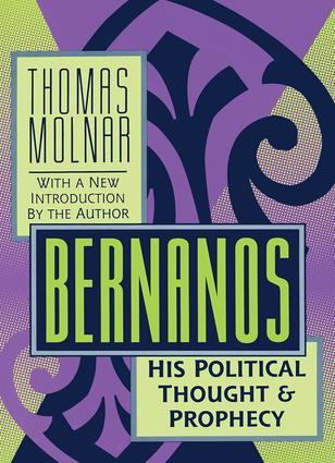 Bernanos: His Political Thought and Prophecy, 1st Edition (Paperback) book cover