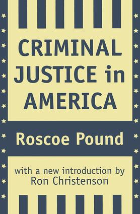 Criminal Justice in America: 1st Edition (Paperback) book cover