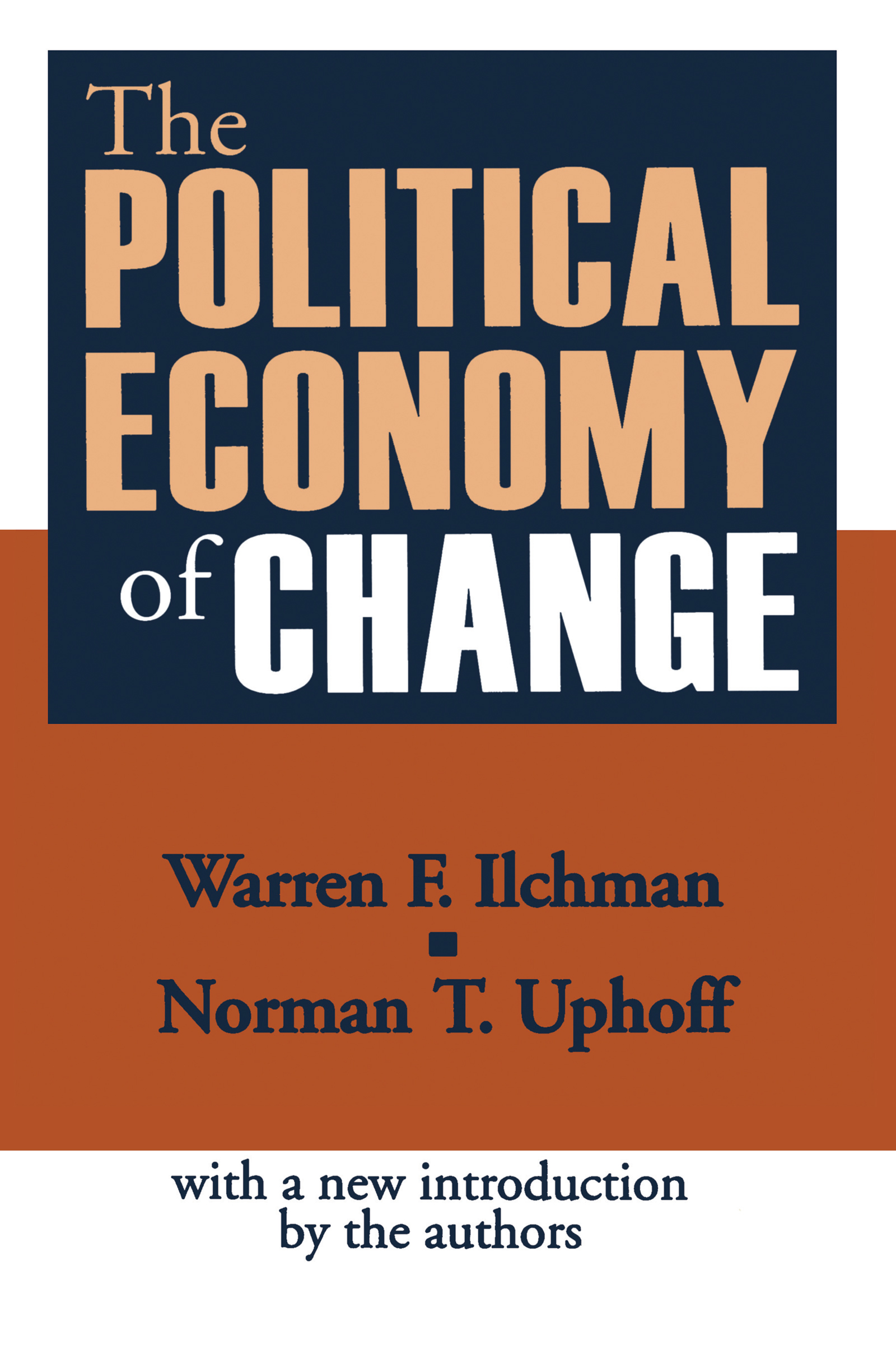 The Political Economy of Change: 1st Edition (Paperback) book cover