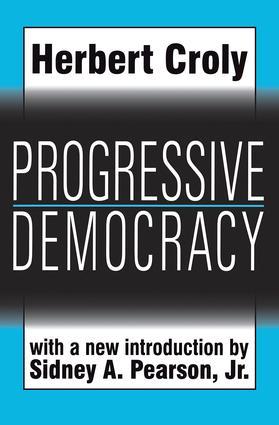 Progressive Democracy: 1st Edition (Paperback) book cover