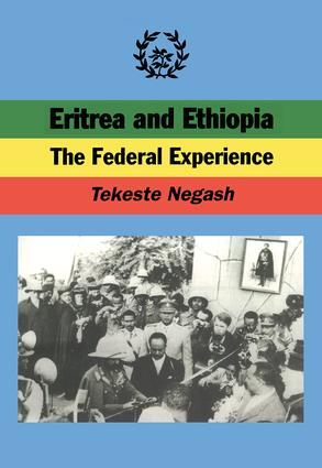Eritrea and Ethiopia: The Federal Experience book cover