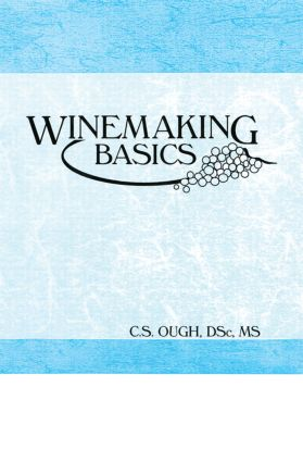 Winemaking Basics: 1st Edition (Paperback) book cover