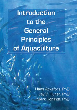 Introduction to the General Principles of Aquaculture: 1st Edition (Hardback) book cover