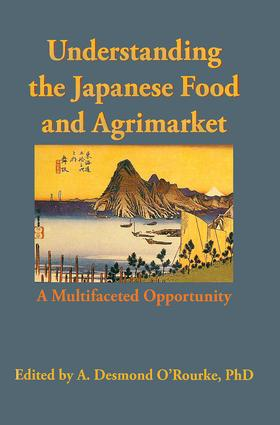 Understanding the Japanese Food and Agrimarket: A Multifaceted Opportunity, 1st Edition (Hardback) book cover