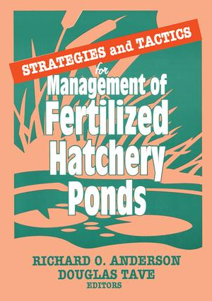 Strategies and Tactics for Management of Fertilized Hatchery Ponds: 1st Edition (Paperback) book cover