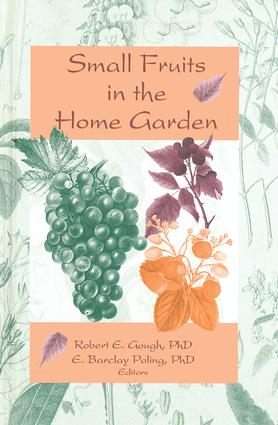 Small Fruits in the Home Garden: 1st Edition (Paperback) book cover