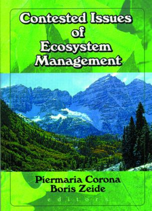 Contested Issues of Ecosystem Management: 1st Edition (Paperback) book cover
