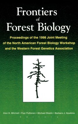 Frontiers of Forest Biology: Proceedings of the 1998 Joint Meeting of the North American Forest Biology Workshop and the Western, 1st Edition (Paperback) book cover