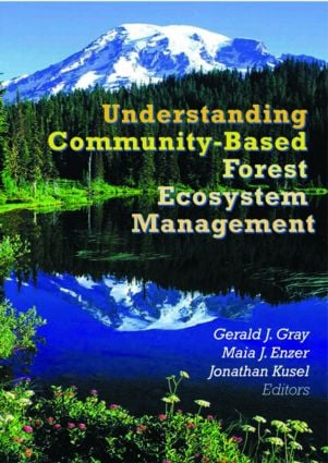 Understanding Community-Based Forest Ecosystem Management: 1st Edition (Paperback) book cover