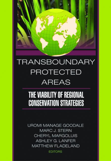 Transboundary Protected Areas: The Viability of Regional Conservation Strategies, 1st Edition (Paperback) book cover