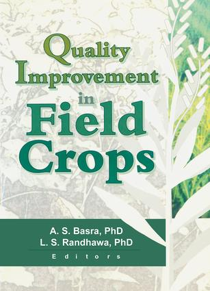 Quality Improvement in Field Crops: 1st Edition (Hardback) book cover