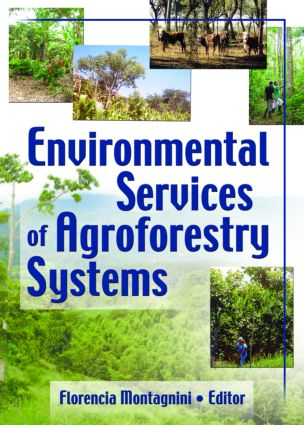 Environmental Services of Agroforestry Systems: 1st Edition (Paperback) book cover