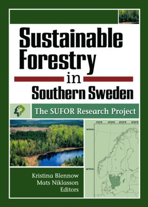 Sustainable Forestry in Southern Sweden: The SUFOR Research Project, 1st Edition (Paperback) book cover