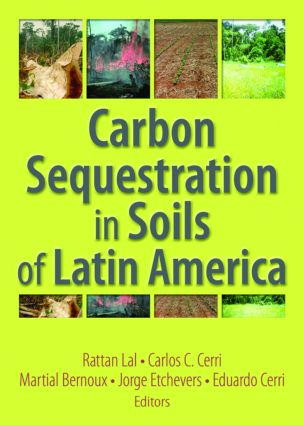 Carbon Sequestration in Soils of Latin America (Paperback) book cover