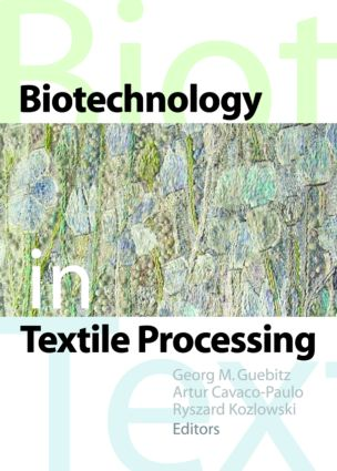 Biotechnology in Textile Processing: 1st Edition (Paperback) book cover
