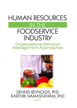 Human Resources in the Foodservice Industry: Organizational Behavior Management Approaches, 1st Edition (Paperback) book cover