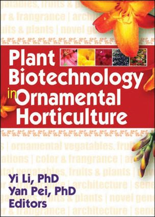 Plant Biotechnology in Ornamental Horticulture: 1st Edition (Paperback) book cover