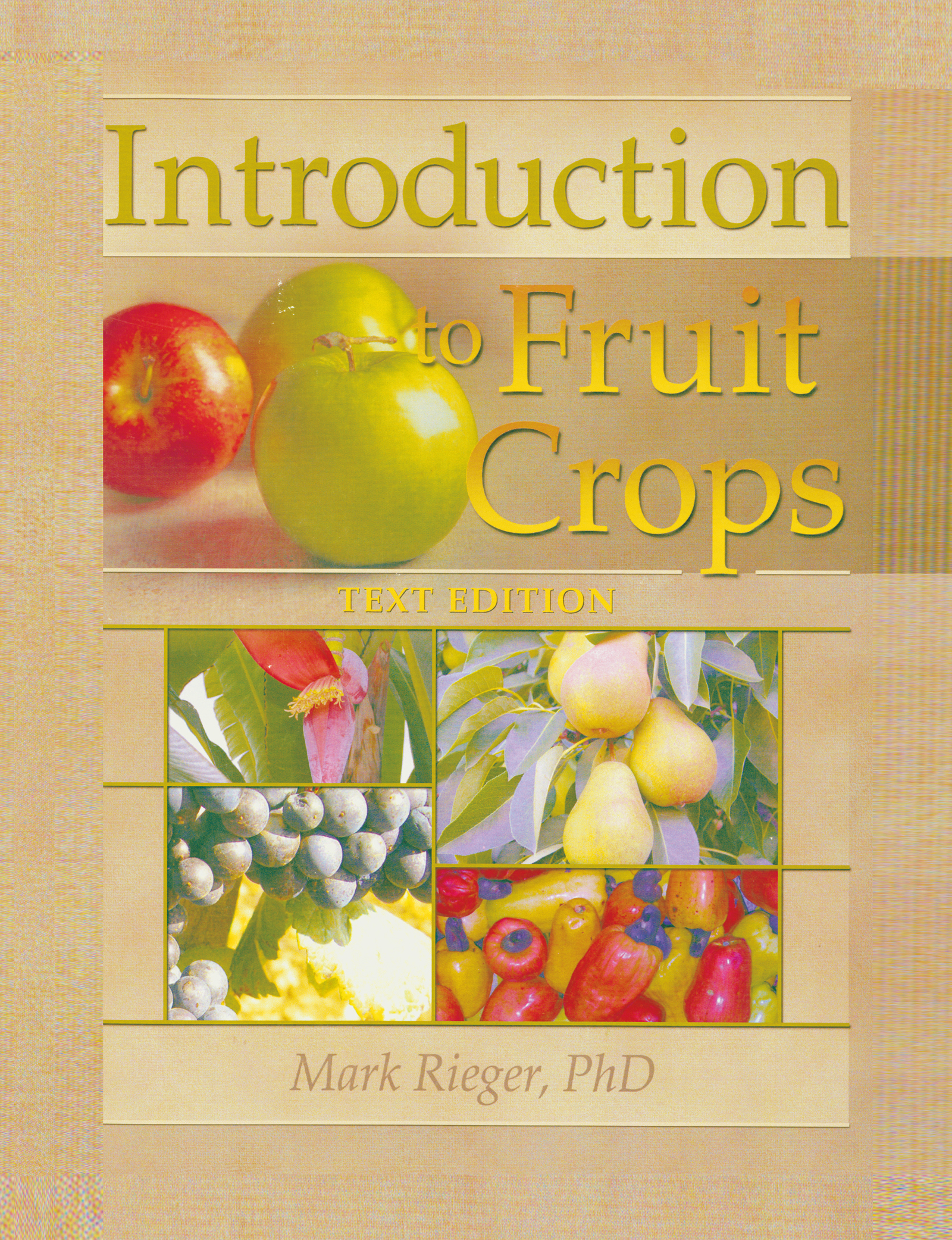 Introduction to Fruit Crops: 1st Edition (Hardback) book cover