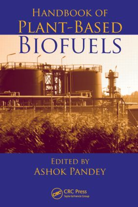 Handbook of Plant-Based Biofuels: 1st Edition (Hardback) book cover