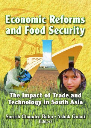 Economic Reforms and Food Security: The Impact of Trade and Technology in South Asia, 1st Edition (Paperback) book cover