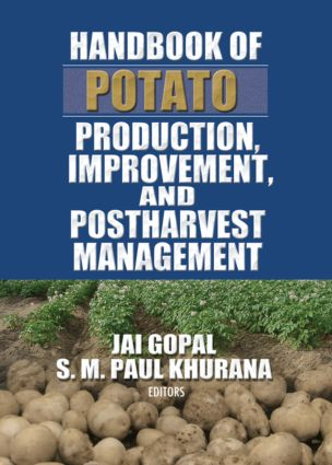 Handbook of Potato Production, Improvement, and Postharvest Management: 1st Edition (Paperback) book cover