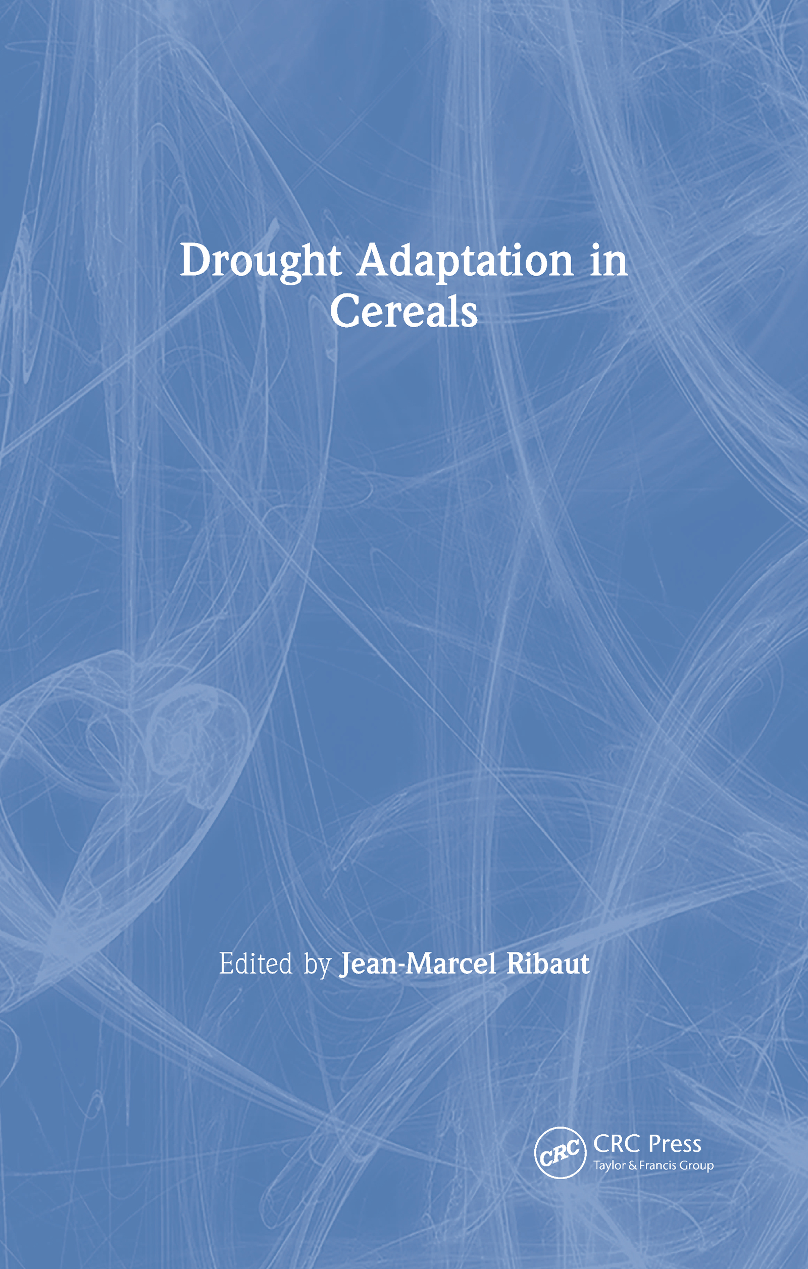 Drought Adaptation in Cereals