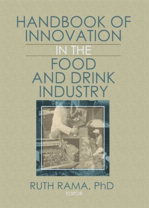 Handbook of Innovation in the Food and Drink Industry: 1st Edition (Hardback) book cover