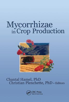 Mycorrhizae in Crop Production: 1st Edition (Paperback) book cover