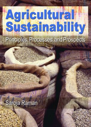 Agricultural Sustainability: Principles, Processes, and Prospects, 1st Edition (Paperback) book cover
