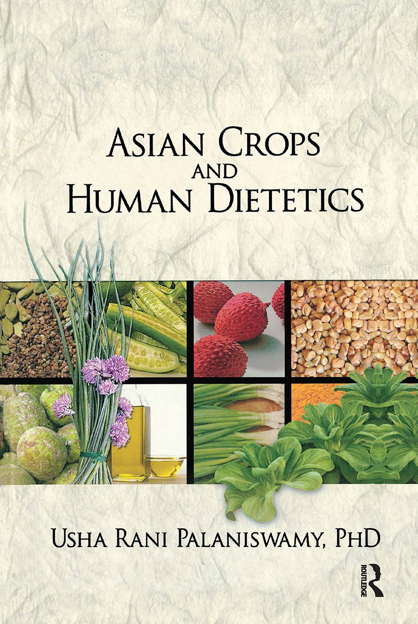 Asian Crops and Human Dietetics: 1st Edition (Hardback) book cover