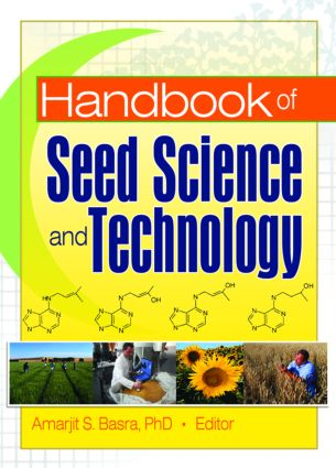 Handbook of Seed Science and Technology: 1st Edition (Paperback) book cover