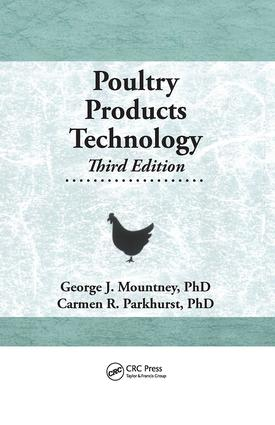 Poultry Products Technology: Third Edition, 1st Edition (Hardback) book cover