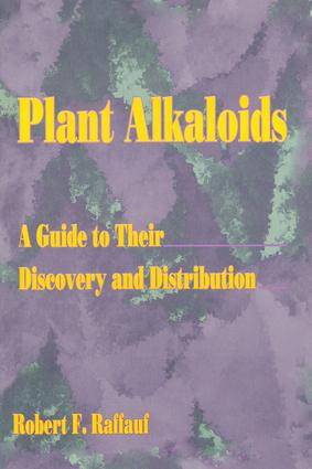 Plant Alkaloids: A Guide to Their Discovery and Distribution, 1st Edition (Hardback) book cover