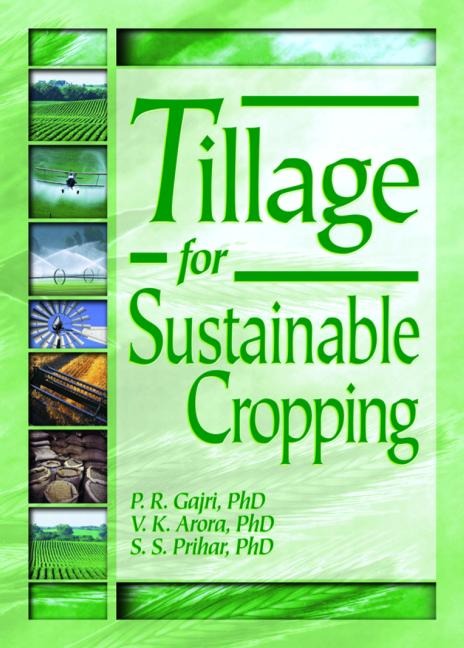 Tillage for Sustainable Cropping: 1st Edition (Paperback) book cover