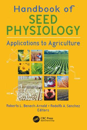 Handbook of Seed Physiology: Applications to Agriculture, 1st Edition (Paperback) book cover