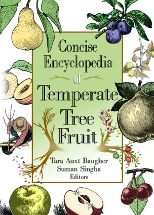 Concise Encyclopedia of Temperate Tree Fruit: 1st Edition (Hardback) book cover