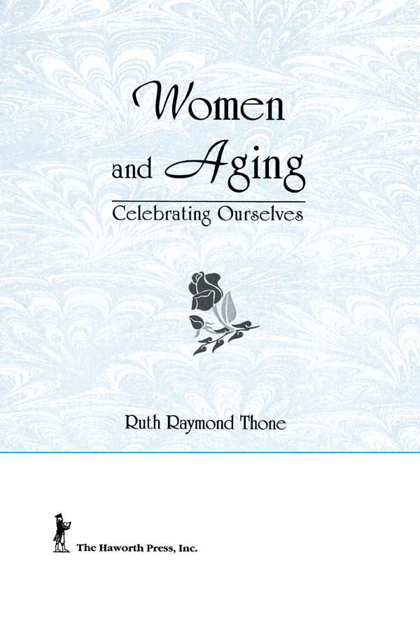 Women and Aging: Celebrating Ourselves, 1st Edition (Paperback) book cover