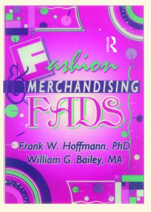 Fashion & Merchandising Fads: 1st Edition (Paperback) book cover