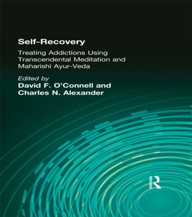 Self-Recovery: Treating Addictions Using Transcendental Meditation and Maharishi Ayur-Veda, 1st Edition (e-Book) book cover