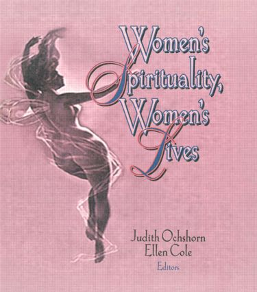 Women's Spirituality, Women's Lives: 1st Edition (Paperback) book cover