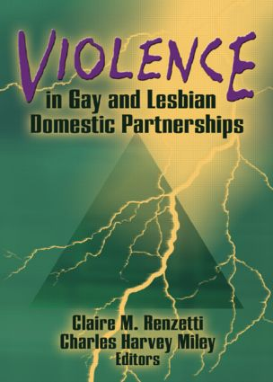 Violence in Gay and Lesbian Domestic Partnerships (Paperback) book cover