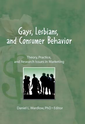 Gays, Lesbians, and Consumer Behavior