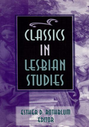 Classics in Lesbian Studies: 1st Edition (Paperback) book cover