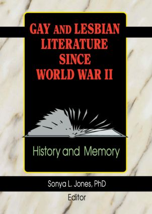 Gay and Lesbian Literature Since World War II: History and Memory book cover