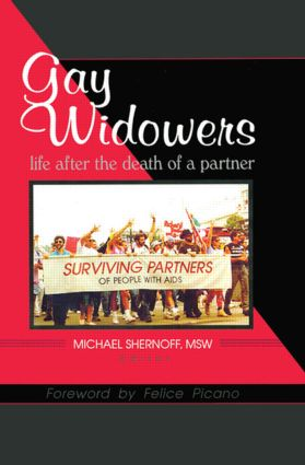 Gay Widowers: Life After the Death of a Partner (Paperback) book cover