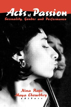 Acts of Passion: Sexuality, Gender, and Performance book cover