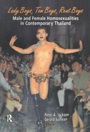 Lady Boys, Tom Boys, Rent Boys: Male and Female Homosexualities in Contemporary Thailand, 1st Edition (Hardback) book cover