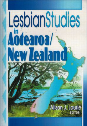Lesbian Studies in Aotearoa/New Zealand: 1st Edition (Paperback) book cover