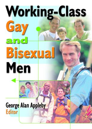 Working-Class Gay and Bisexual Men: 1st Edition (Paperback) book cover